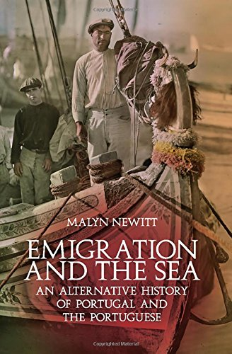 Compare Textbook Prices for Emigration and the Sea: An Alternative History of Portugal and the Portuguese 1 Edition ISBN 9780190263935 by Newitt, Malyn