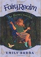 The Flower Fairies (Fairy Realm)
