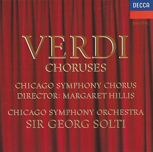 Chicago Symphony Chorus, Chicago Symphony Orchestra & Sir Georg Solti