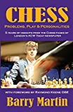 Chess: Problems, Play & Personalities-Martin, Barry