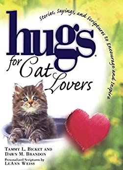 Hugs for Cat Lovers (Hugs Series) by [Tammy L. Bicket, Dawn M. Brandon]