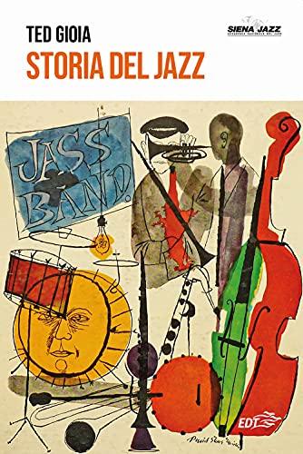 Storia del jazz: Vol. 2