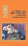El Árbol del Bien y del Mal y otros poemas (Ariel Clásicos Ecuatorianos) (Spanish Edition)
