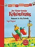 Erst ich ein Stück, dann du - Der kleine Drache Kokosnuss kommt in die Schule: Für das gemeinsame Lesenlernen ab der 1. Klasse (Erst ich ein Stück... mit dem kleinen Drachen Kokosnuss, Band 1)
