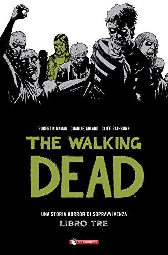 The walking dead (Vol. 3)