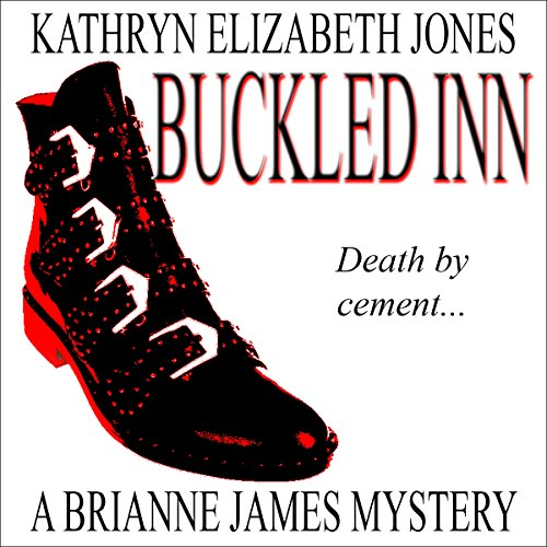 Buckled Inn     Brianne James Mysteries, Book 2              By:                                                                                                                                 Kathryn Elizabeth Jones                               Narrated by:                                                                                                                                 Lauren Holladay                      Length: 5 hrs and 8 mins     4 ratings     Overall 5.0