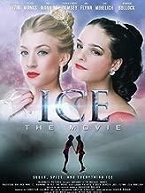 Ice The Movie