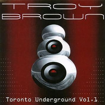 Toronto Underground Vol. 1