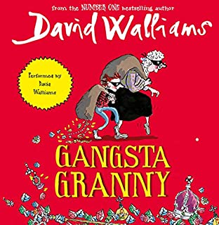 Gangsta Granny                   By:                                                                                                                                 David Walliams                               Narrated by:                                                                                                                                 David Walliams                      Length: 3 hrs and 31 mins     144 ratings     Overall 4.8