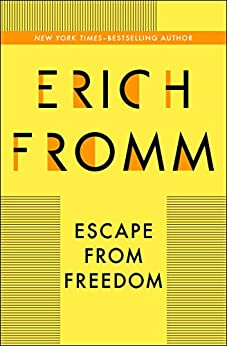 Escape from Freedom by [Erich Fromm]