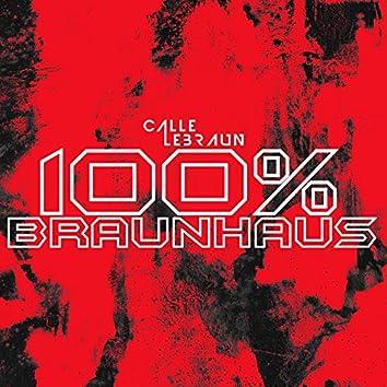 100% Braunhaus