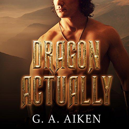 Dragon Actually: Dragon Kin Series, Book 1