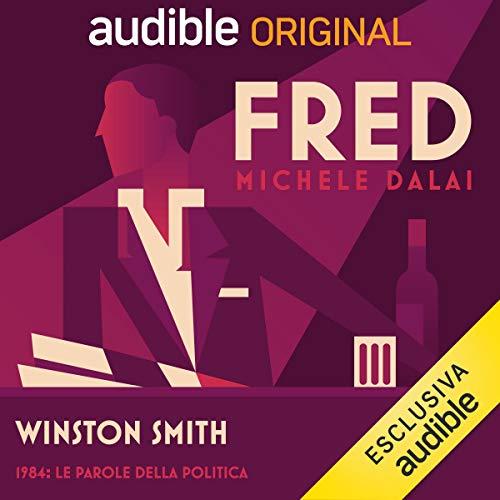 Winston Smith - 1984: Le parole della politica copertina