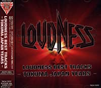 LOUDNESS BEST TRACKS-TOKUMA JAPAN YEARS-
