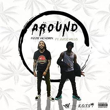 Around (feat. Juice Willis)