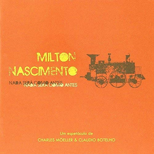 Milton Nascimento - Nada Sera Como Antes [CD]