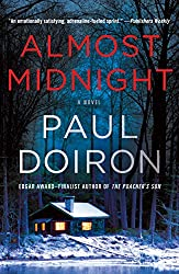 Books Set in Maine: Almost Midnight by Paul Doiron. Visit www.taleway.com to find books from around the world. maine books, maine novels, maine literature, maine fiction, maine authors, best books set in maine, popular books set in maine, books about maine, maine reading challenge, maine reading list, augusta books, portland books, bangor books, maine books to read, books to read before going to maine, novels set in maine, books to read about maine, maine packing list, maine travel, maine history, maine travel books
