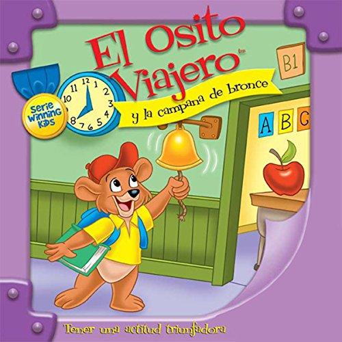 El Osito Viajero y la campana de bronce [Traveling Bear and the Brass Bell (Texto Completo)] audiobook cover art