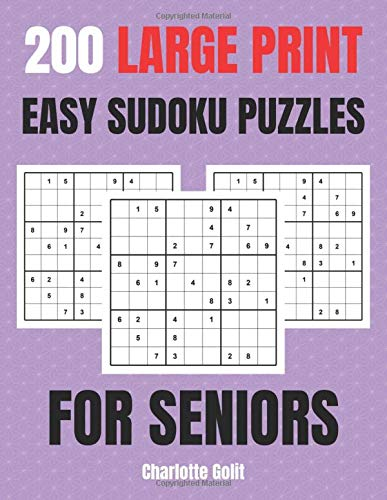 200 Large Print Easy Sudoku Puzzles for Seniors: VERY EASY Sudoku Puzzles - Perfect Activities for Dementia Patients, Alzheimer's & Memory Loss (One Puzzle Per Page - Includes Solutions)
