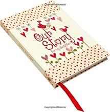Our Story, for My Daughter : Memory Journal capturing 18 years of stories & memories of your daughter