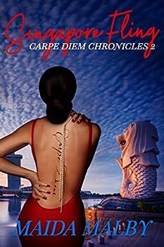 Singapore Fling  Carpe Diem Chronicles Book 2