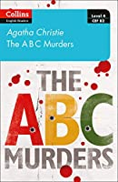 The ABC murders: Level 4 – Upper- Intermediate (B2) (Collins Agatha Christie ELT Readers)