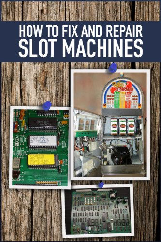 How to Fix and Repair Slot Machines: IGT S-Plus and Players edge (English Edition)