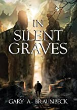 In Silent Graves by Gary A. Braunbeck (2015-05-27)