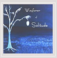 Wayfarer of Solitude