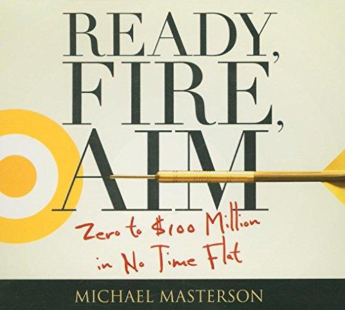 Ready, Fire, Aim (Your Coach in a Box)