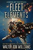 Fleet Elements (A Novel of the Praxis, 2)