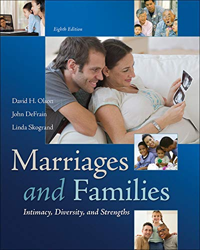 Marriages and Families: Intimacy, Diversity, and Strengths