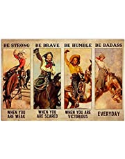 YYLPRQQ Horse Cowgirl Poster Be Strong Brave Humble Be Badass Everyday Vintage Poster Wall Art Canvas Print Pictures Decor 45X60Cm