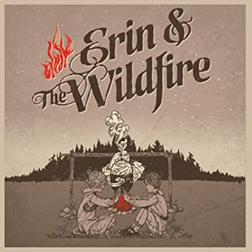 Erin & The Wildfire EP