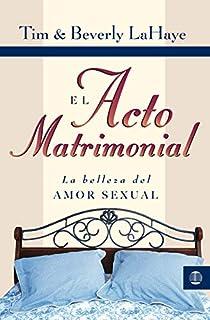 El acto matrimonial (Tema Matrimonio Y Familia) (Spanish Edition)