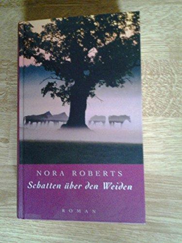 Schatten über den Weiden. Roman.