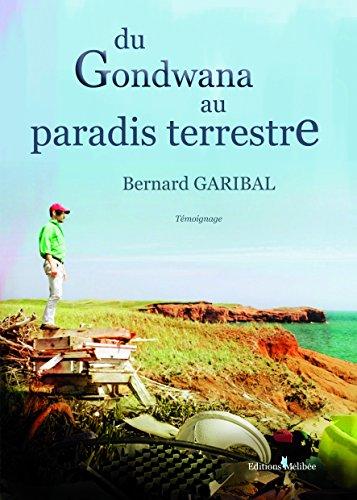 Du Gondwana au paradis terrestre