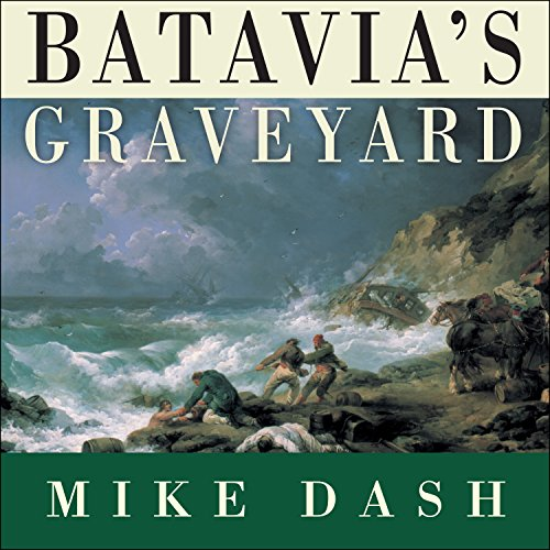 Batavia's Graveyard audiobook cover art