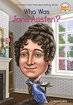Who Was Jane Austen? (Who Was?) by [Sarah Fabiny, Who HQ, Jerry Hoare]