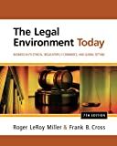 CengageNOW (with Business Law Digital Video Library ) for Miller/Cross s The Legal Environment Today: Business In Its Ethical, Regulatory, E-Commerce, and Global Setting, 7th Edition