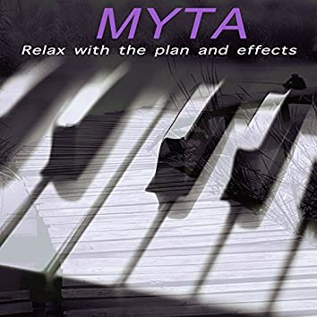 Relax with the Plan and Effects