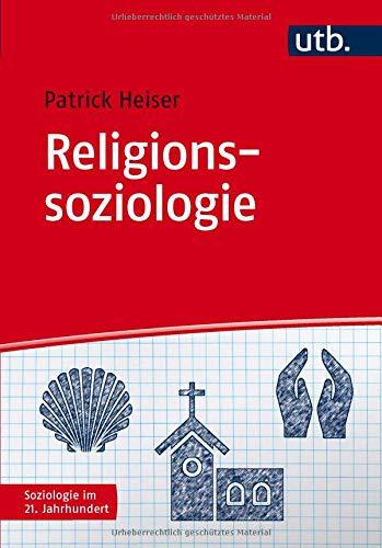 Religionssoziologie (Soziologie im 21. Jahrhundert)