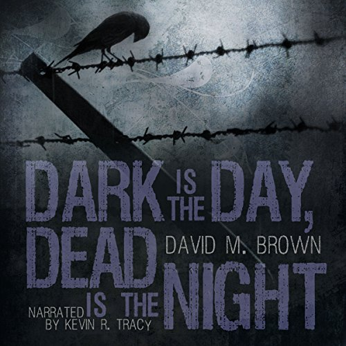 Dark is the Day, Dead is the Night audiobook cover art