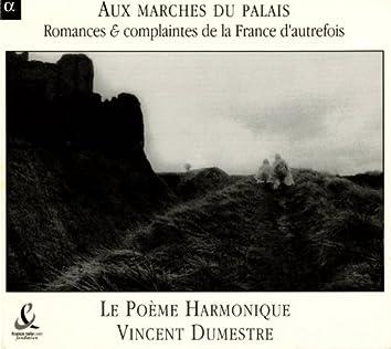 Romances Et Complaintes De La France D'Autrefois