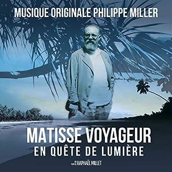 Matisse voyageur en quête de lumière (Musique originale du documentaire de Raphaël Millet)