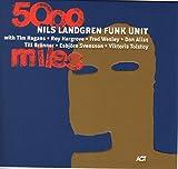 5000 Miles - ils Funk Unit Landgren