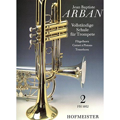Hofmeister - Schule für Trompete 2 - von Arban