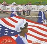 The United States Flag (Our Nation's Pride)