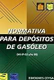 Normativa para depositos de gasoleo (mi-ip-03 año 99)