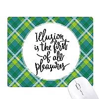 幻想のすべての楽しみの最初の引用 緑の格子のピクセルゴムのマウスパッド